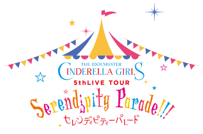 THE IDOLM@STER CINDERELLA GIRLS 5thLIVE TOUR Serendipity Parade!!! 開催決定!!