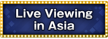 Live Viewing in Asia