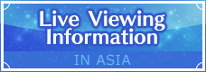 Live Viewing Information in Asia